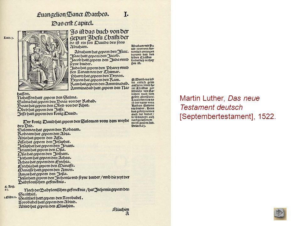 Martin Luther, Das neue Testament deutsch [Septembertestament], 1522.
